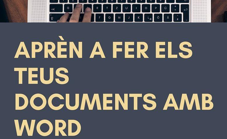 L'Ajuntament organitza un curs en línia per aprendre a fer documents amb Word