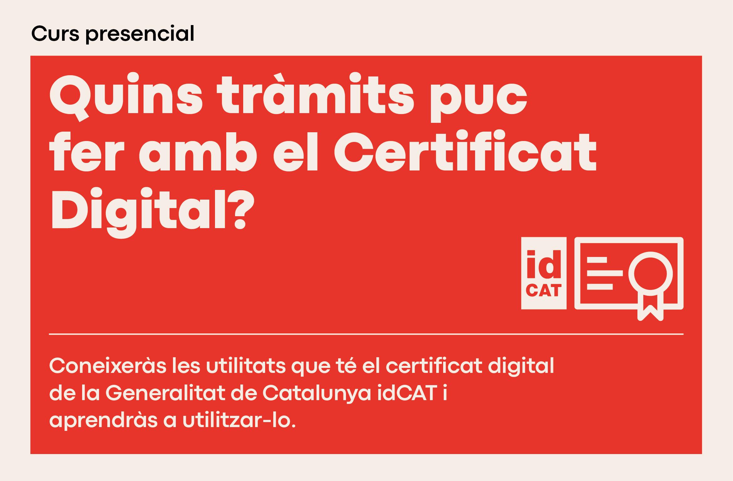 Quins tràmits puc fer amb el certificat digital