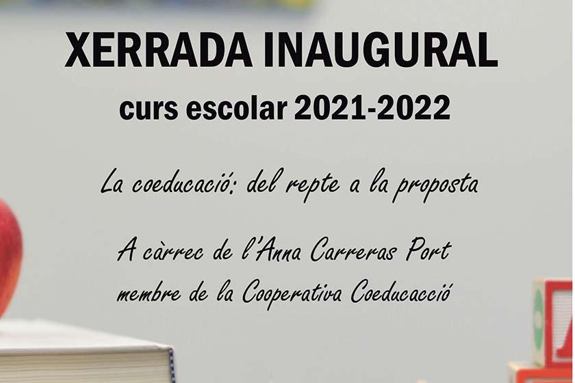 XERRADA INAUGURAL curs escolar 2021-2022